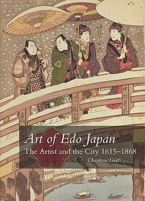 Art of Edo Japan By Guth, Christine